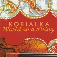 World on a String [CD] Kobialka, Daniel
