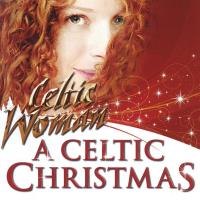 A Celtic Christmas [CD] Celtic Woman