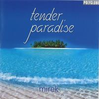 Tender Paradise [CD] Mirek