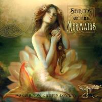 Spirits of the Mermaids [CD] Conway, Chris & Coulson, Mo