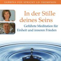 In der Stille deines Seins [CD] Fox, Sabrina & Thompson, LD.