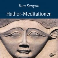 Hathoren Meditationen [2CDs] Kenyon, Tom