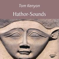 Hathor Sounds [CD] Kenyon, Tom