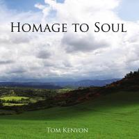 Homage to Soul [CD] Kenyon, Tom