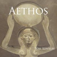 Aethos [CD] Kenyon, Tom