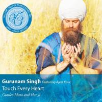 Touch Every Heart [CD] Gurunam Singh feat. Ajeet Kaur