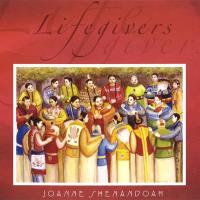 Lifegivers (CD) Shenandoah, Joanne