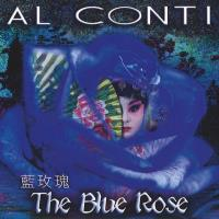 The Blue Rose [CD] Conti, Al