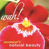 Savasana Vol. 3 - Natural Beauty [CD] Wah!
