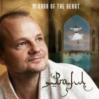 Mirror of the Heart [CD] Praful
