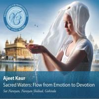Sacred Waters: Flow from Emotion to Devotion [CD] Ajeet Kaur