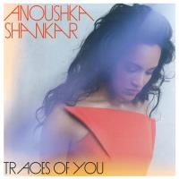 Traces Of You [CD] Shankar, Anoushka