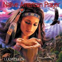 Native American Prayer [CD] Llewellyn