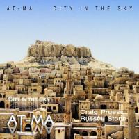 At Ma - City in the Sky [CD] Pruess, Craig & Stone, Russell