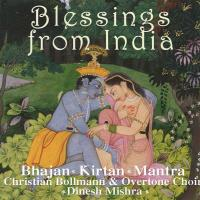 Blessings from India - Bhajan, Kirtan, Mantra [2CDs] Bollmann, Christian