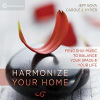 Harmonize Your Home [CD] Bova, Jeff & Hyder, Carole J.