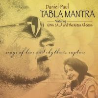Tabla Mantra - Songs of Love and Rhythmic Rapture [CD] Paul, Daniel
