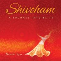 Shivoham [CD] Vyas, Manish