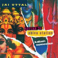 Return to Shiva Station [CD] Uttal, Jai