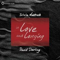 In Love and Longing (CD) Darling, David and Nakkach, Silvia