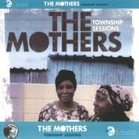 The Mothers: Township Sessions [CD] V.A. (Rasa Music)