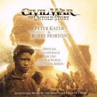Civil War the Untold Story - Original Soundtrack [CD] Kater, Peter & Horton, Bobby