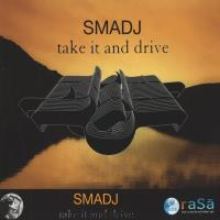 Take It and Drive [CD] Smadj