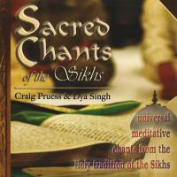 Sacred Chants of the Sikhs [CD] Pruess, Craig