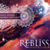 ReBliss - Stars Revisited [CD] Newman, David (Durga Das) & Venkatesh, Krisna