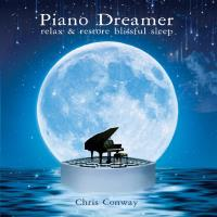 Piano Dreamer (CD) Conway, Chris
