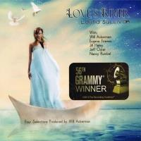 Love's River* (CD) Sullivan, Laura