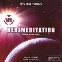 GLOBAL HEART Herzmeditation - Jedes Herz zählt (CD) Young, Thomas