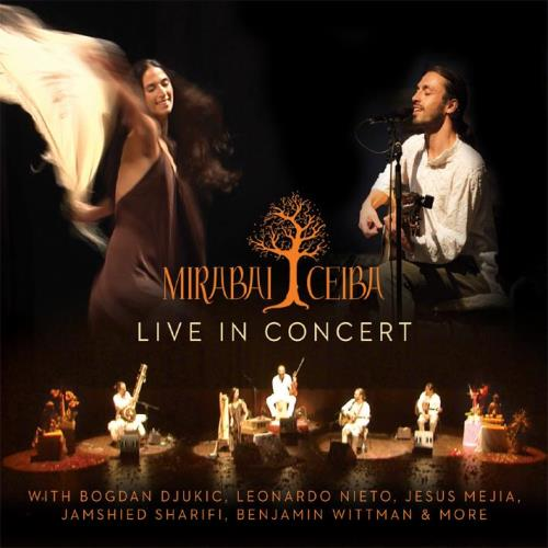 Live in Concert [2CDs] Mirabai Ceiba - SILENZIO - CDs | DVDs