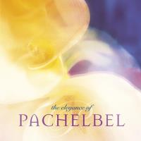 Elegance of Pachelbel [CD] Somerset Series