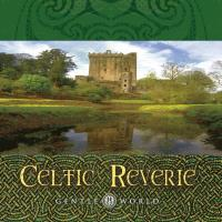 Celtic Reverie - Music for Balance and Relaxation [CD] Somerset Series - Gentle World