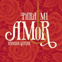 Para Mi Amor - Spanish Guitar [CD] Somerset Series