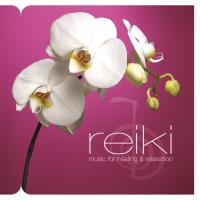 Reiki  - Music for Healing and Relaxation [CD] Somerset Series