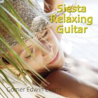 Siesta Relaxing Guitar [CD] Somerset Series - Gomer Edwin Evans
