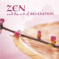 Zen and the Art of Relaxation [CD] Somerset Series