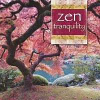 Zen Tranquility [CD] Somerset Series