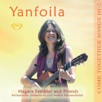 Come Together Songs III-2 Yanfoila (CD) Feinbier, Hagara