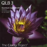 Quantum Light Breath 3 - QLB 3 [CD] The Clarity Project - Kabbal, Jeru