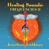 Healing Sounds - Frequencies Vol. 2 (CD) Goldman, Jonathan