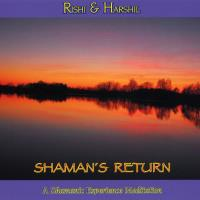 Shaman's Return [CD] Rishi & Harshil