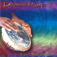 Drumming Planet 2 - Fast and Furious [CD] V. A. (Music Mosaic Collection)
