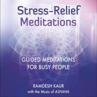 Stress Relief Meditations [CD] Ramdesh Kaur