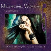 Medicine Woman Vol. 5 - Transformation [CD] Goodall, Medwyn