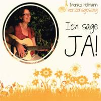 Ich sage JA! [CD] Hollmann, Monika