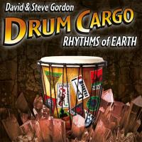 Drum Cargo - Rhythms of Earth [CD] Gordon, David & Steve