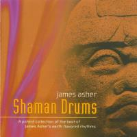 Shaman Drums [CD] Asher, James